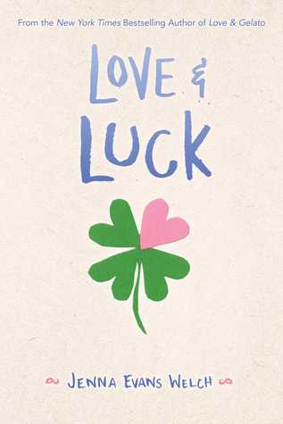 Love Luck By Jenna Evans Welch