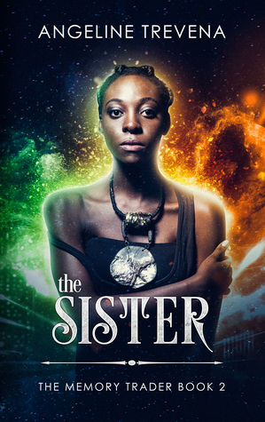 The Sister (The Memory Trader #2)