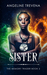 The Sister (The Memory Trad...