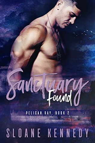 Sanctuary Found (Pelican Bay, #2)