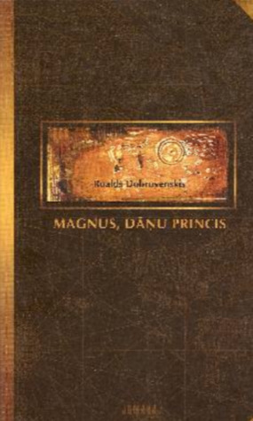 Magnus, dāņu princis : hronika