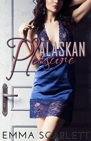 Alaskan Pleasure