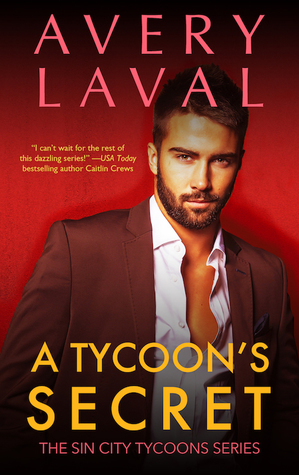 A Tycoon's Secret (Sin City Tycoons #3)