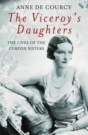 The Viceroy's Daughters: The Lives of the Curzon Sisters Descargador gratuito de libros de google