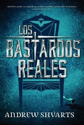 Los bastardos reales (Los bastardos reales, #1)