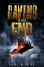 Ravens in the End: Book Two...
