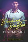 Breaking Braydon (Breaking and Taking #1)