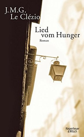 Ebook Lied vom Hunger by J.M.G. Le Clézio PDF!