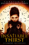 Insatiable Thirst (Summer of Supernaturals, #4)