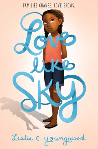Love Like Sky by Leslie C. Youngblood