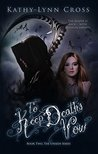 To Keep Death's Vow - Book Two The Unseen Series