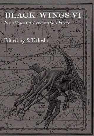 Black Wings VI: New Tales of Lovecraftian Horror