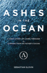 Ashes in the Ocean by Sebastian Slovin