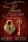 Their Destiny (Lock and Key, #3)