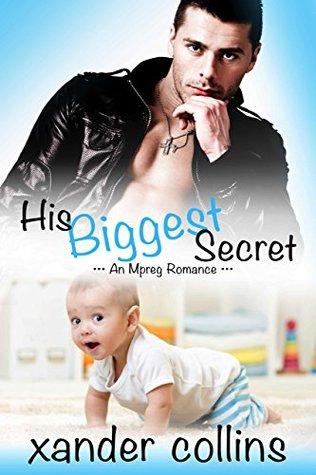 His Biggest Secret by Xander Collins