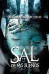 Sal de mis sueños by Fernando Trujillo Sanz