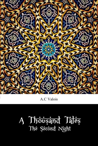 A Thousand Tales - The Second Night