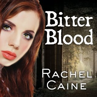 Audiobook Review: Bitter Blood by Rachel Caine (@Mollykatie112, @rachelcaine, @AngelaDaweVoice)