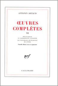 Oeuvres Complètes, Tome VII: Héliogabale ou l'Anarchiste couronné, Les Nouvelles Révélations de l'Être
