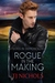 Rogue in the Making