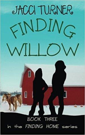 Téléchargements de livres gratuits pour kindle Finding Willow PDF RTF by Jacci Turner