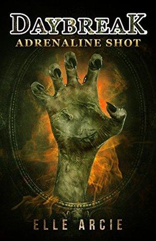 Daybreak: Adrenaline Shot