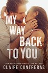 My Way Back to You (Second Chance Duet, #2)