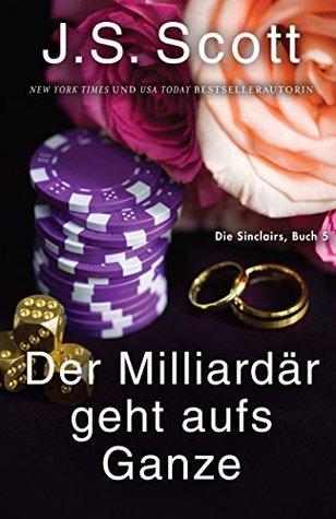 Der Milliardär geht aufs Ganze - Julian: Die Sinclairs (Buch 5)