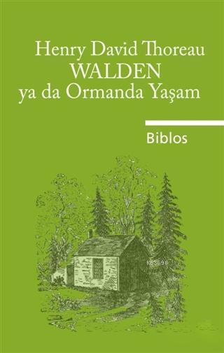 Walden ya da Ormanda Yaşam