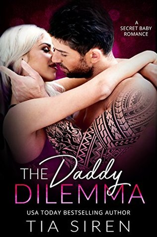The Daddy Dilemma