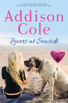 Lovers at Seaside (Sweet with Heat: Seaside Summers #9)