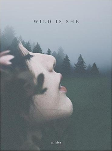 Wild Is She