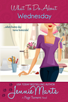 What To Do About Wednesday (Page Turners,