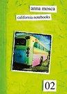California Notebooks 02 (Bilingual Edition: English and Italian)