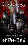 The Space Navy Series Books One & Two (The Space Navy Series #1-2)