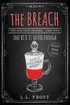 The Breach: Succubus Studies Serial (Succubus Harem Book 10)