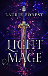 Light Mage (The Black Witch Chronicles #1.5)