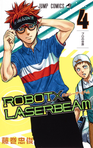 ROBOT×LASERBEAM 4 (Robot x Laserbeam, #4)