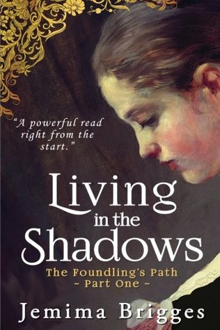 Living in the Shadows: The Foundling's Path - Part 1