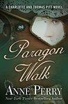 Paragon Walk (Charlotte & Thomas Pitt, #3)