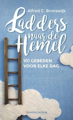Ladders naar de hemel: 101 gebeden voor elke dag
