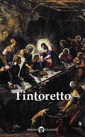 Complete Works of Tintoretto