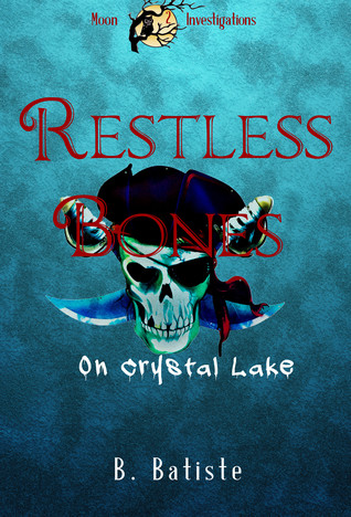 Restless Bones on Crystal Lake cover