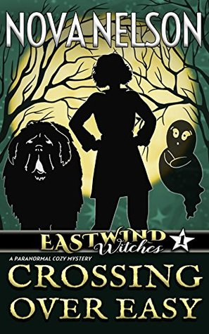 Crossing Over Easy (Eastwind Witches #1)