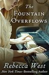 The Fountain Overflows (The Saga of the Century Book 1)