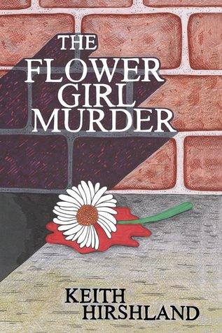 The Flower Girl Murder