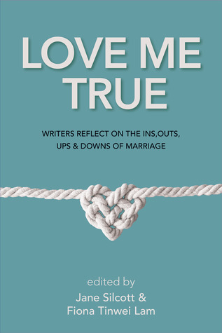 love-me-true-writers-reflect-on-the-ins-outs-ups-and-downs-of-marriage