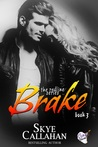 Brake (The Redline Series #3)