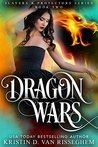 Dragon Wars (Slayers & Protectors #2)