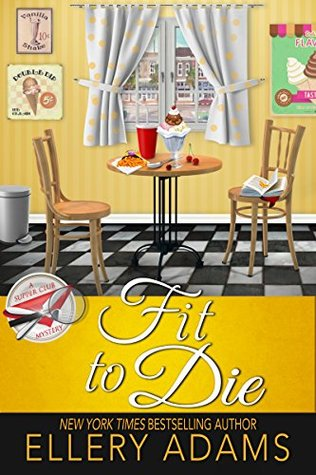 Fit to Die (Supper Club Mysteries Book 2)